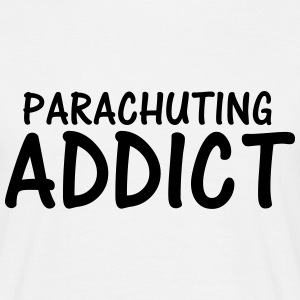 parachuting addict T-Shirts - Men's T-Shirt