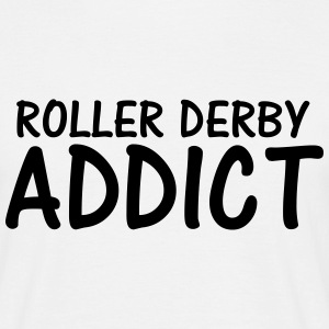 roller derby addict T-Shirts - Men's T-Shirt