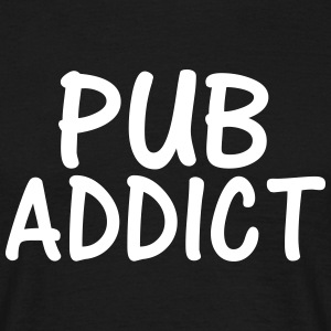 pub addict T-Shirts - Men's T-Shirt