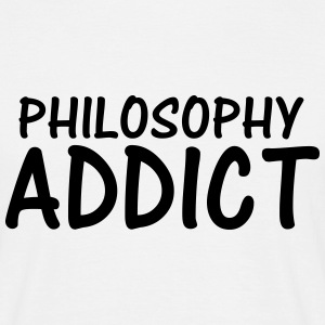 philosophy addict T-Shirts - Men's T-Shirt