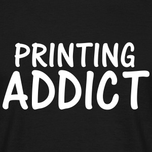 printing addict T-Shirts - Men's T-Shirt