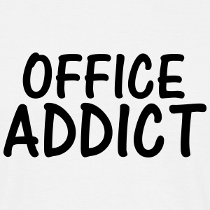 office addict T-Shirts - Men's T-Shirt