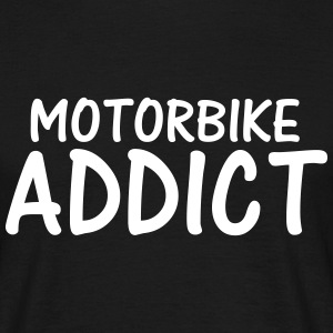 motorbike addict T-Shirts - Men's T-Shirt