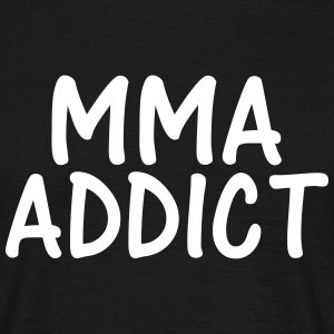 mma addict T-Shirts - Men's T-Shirt
