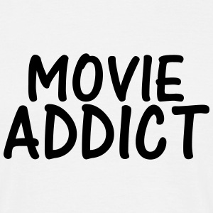 movie addict T-Shirts - Men's T-Shirt