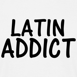 latin addict T-Shirts - Men's T-Shirt