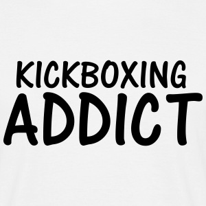 kickboxing addict T-Shirts - Men's T-Shirt