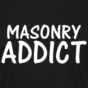 masonry addict T-Shirts - Men's T-Shirt