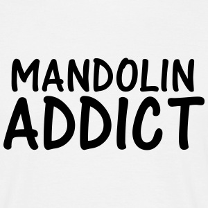 mandolin addict T-Shirts - Men's T-Shirt
