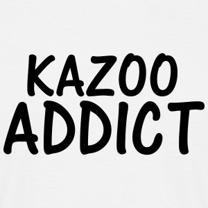 kazoo addict T-Shirts - Men's T-Shirt