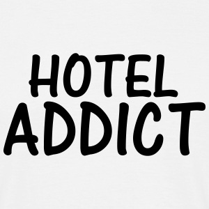 hotel addict T-Shirts - Men's T-Shirt