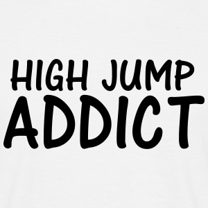 high jump addict T-Shirts - Men's T-Shirt