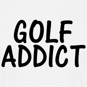 golf addict T-Shirts - Men's T-Shirt