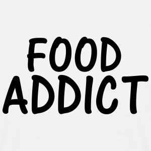 food addict T-Shirts - Men's T-Shirt