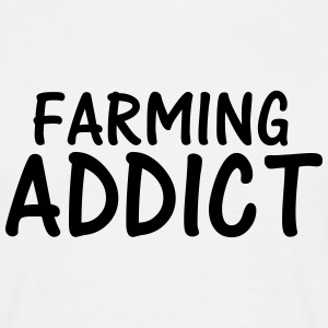 farming addict T-Shirts - Men's T-Shirt