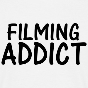 filming addict T-Shirts - Men's T-Shirt