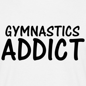 gymnastics addict T-Shirts - Men's T-Shirt