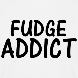 fudge addict T-Shirts - Men's T-Shirt