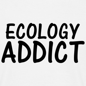 ecology addict T-Shirts - Men's T-Shirt