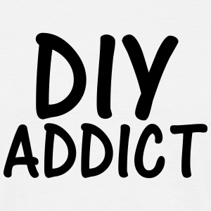 diy addict T-Shirts - Men's T-Shirt