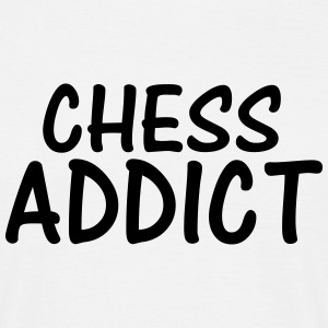 chess addict T-Shirts - Men's T-Shirt