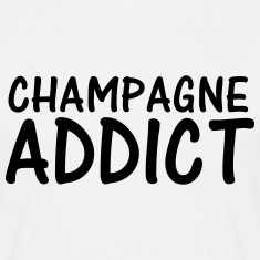 champagne addict T-Shirts