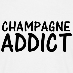 champagne addict T-Shirts - Men's T-Shirt