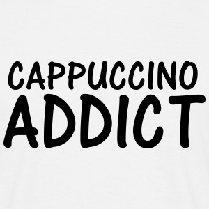 cappuccino addict T-Shirts - Men's T-Shirt