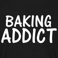 baking addict T-Shirts