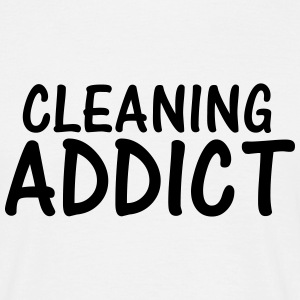 cleaning addict T-Shirts - Men's T-Shirt
