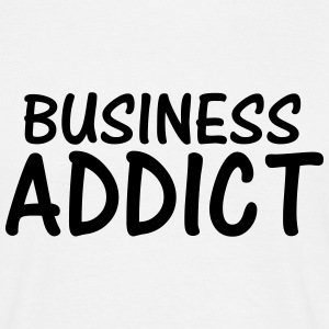 business addict T-Shirts - Men's T-Shirt