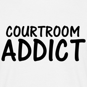 courtroom addict T-Shirts - Men's T-Shirt