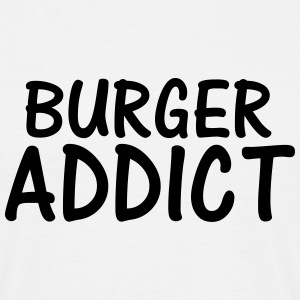 burger addict T-Shirts - Men's T-Shirt