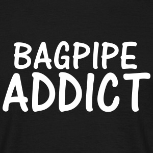 bagpipe addict T-Shirts - Men's T-Shirt