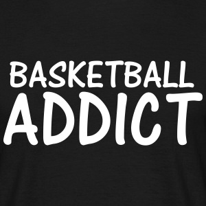basketball addict T-Shirts - Men's T-Shirt