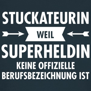 Stuckateur - Superheldin T-Shirts - Frauen T-Shirt