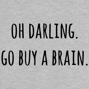 OH DARLING - PLEASE PURCHASE FRIENDS A BRAIN Baby Shirts  - Baby T-Shirt