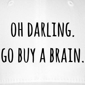 OH DARLING - PLEASE PURCHASE FRIENDS A BRAIN Caps & Hats - Flexfit Baseball Cap