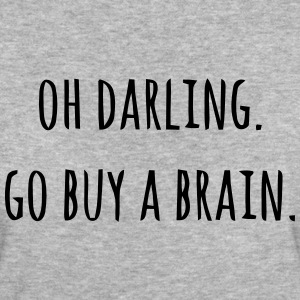 OH DARLING - PLEASE PURCHASE FRIENDS A BRAIN T-Shirts - Women's Organic T-shirt