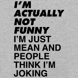 I'M NOT FUNNY Long Sleeve Shirts - Kids' Premium Longsleeve Shirt