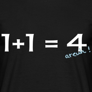 1 + 1 = 4  Tee shirts - T-shirt Homme