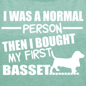 Normal Person - Basset T-Shirts - Women's T-shirt with rolled up sleeves