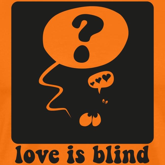 Lieb ist blind