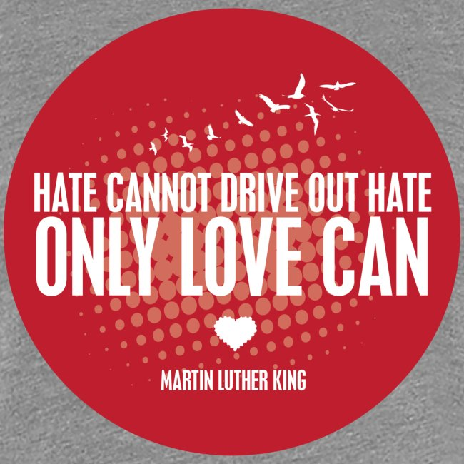 LOVE - MARTIN LUTHER KING