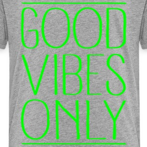 Good Vibes Only Tee shirts - T-shirt Premium Enfant