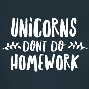 Unicorns Don\'t Do Homework T-shirts - Dame-T-shirt
