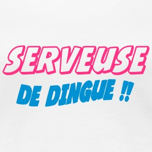 Serveuse de dingue !! T-Shirts - Women's Premium T-Shirt