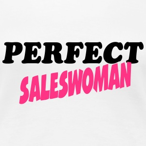 Perfect saleswoman T-Shirts - Women's Premium T-Shirt
