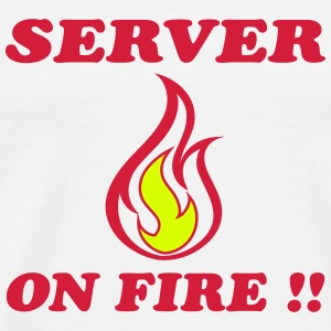 Server on fire !! T-Shirts - Männer Premium T-Shirt