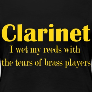 Clarinet, I wet my reeds with the tears  T-shirts - Premium-T-shirt dam